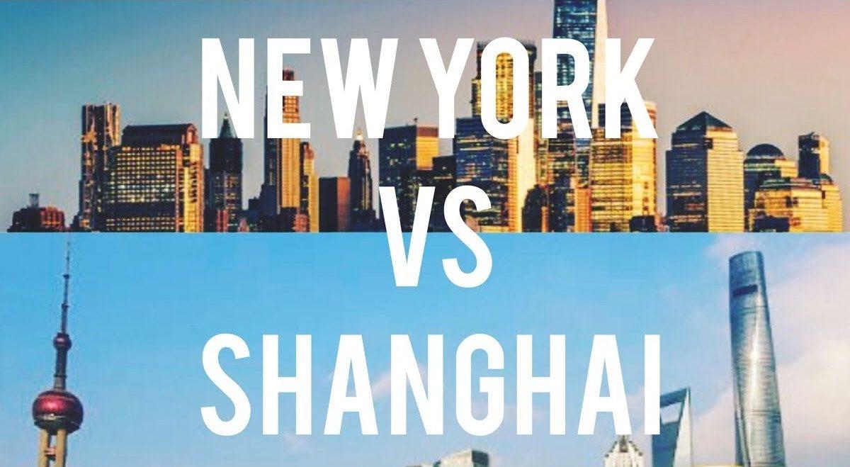 NEW YORK VS SHANGHAI